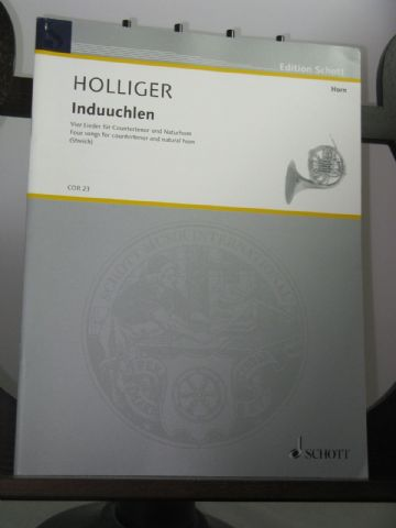 Holliger H - Induuchlen for Natural Horn & Countertenor